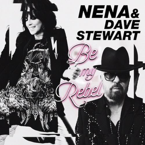 "Nena & Dave Stewart ""Be My Rebel"""