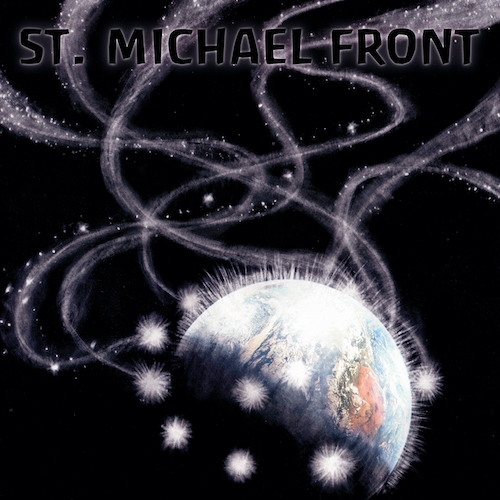 """ST. MICHAEL FRONT"""" End Of Ahriman"""""""