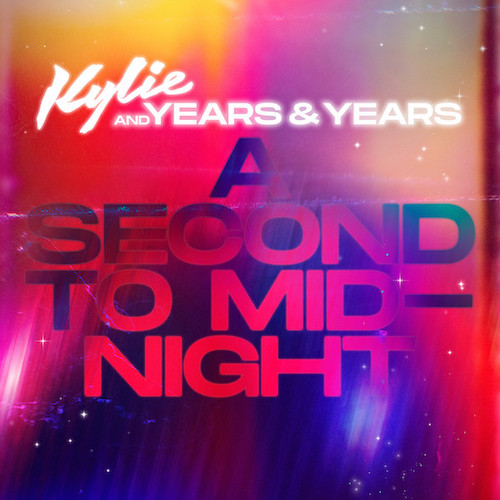"""KYLIE MINOGUE AND YEARS & YEARS """"A Second To Midnight"""" (Single) VÖ: 06.10.21"""